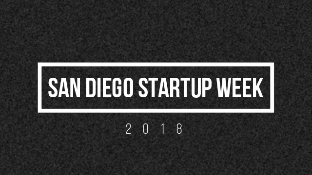 San Diego Startup Week 2018 Founders Fight Club-Blog